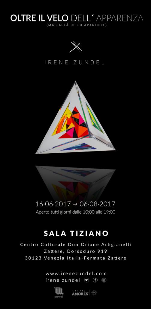 OLTRE IL VELO DELL'APPARENZA – EXPOSITION IRENE ZUNDEL 16. Juin-6. Août 2017 SALA TIZIANO