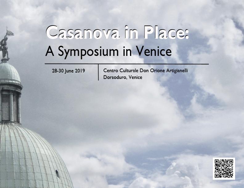 CASANOVA IN PLACE: A SYMPOSIUM IN VENICE 29th-30th JUNE 2019